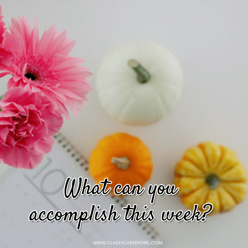 What can you accomplish this week - monday motivation