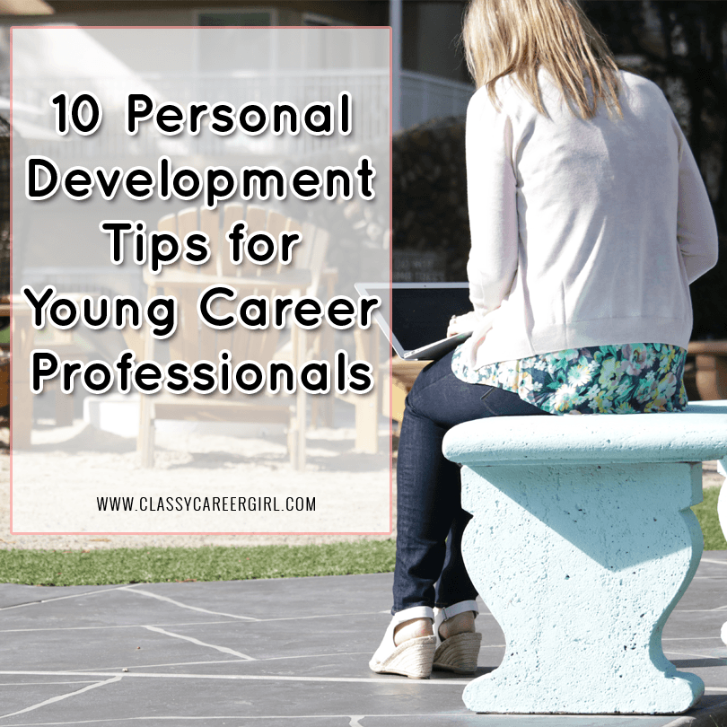 10 Personal Development Tips for Young Career Professionals