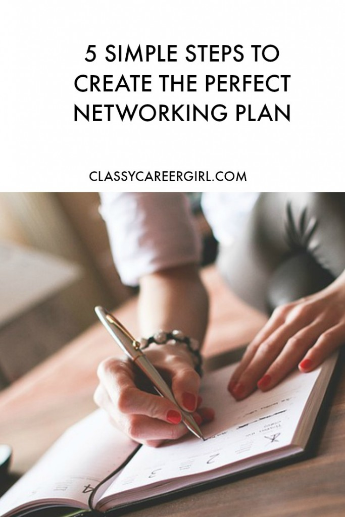 5 Simple Steps to Create the Perfect Networking Plan