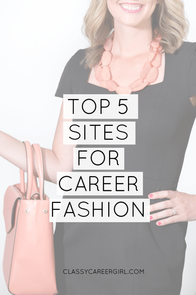Top 5 Sites for Career Fashion