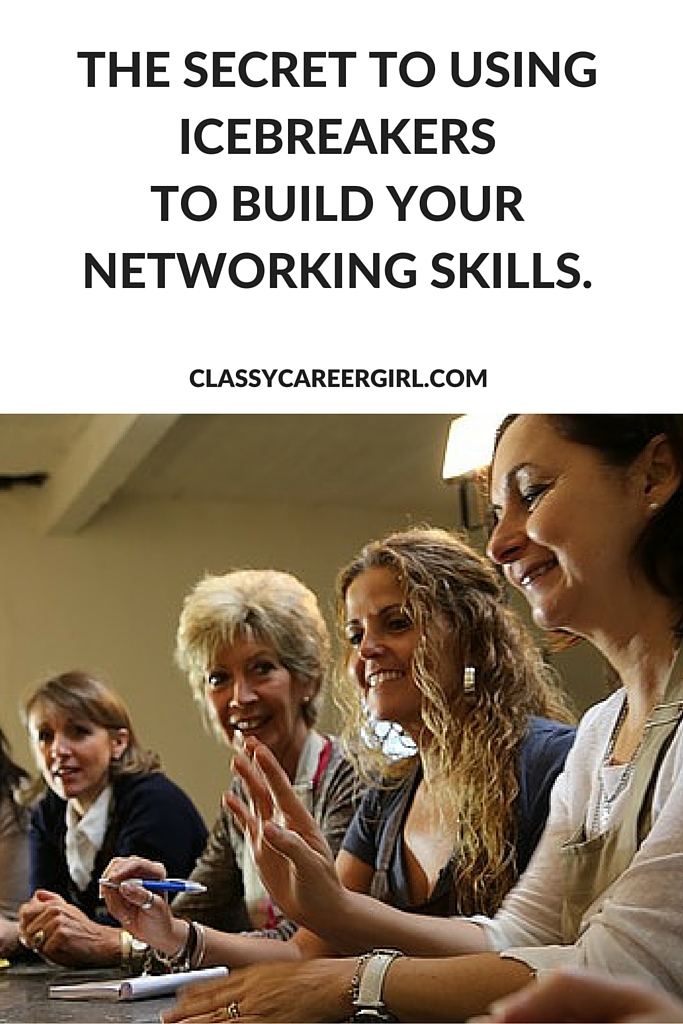 secret to using icebreakers to build networking skills