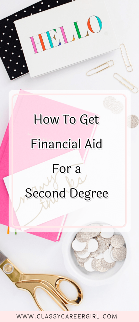 How To Get Financial Aid For a Second Degree