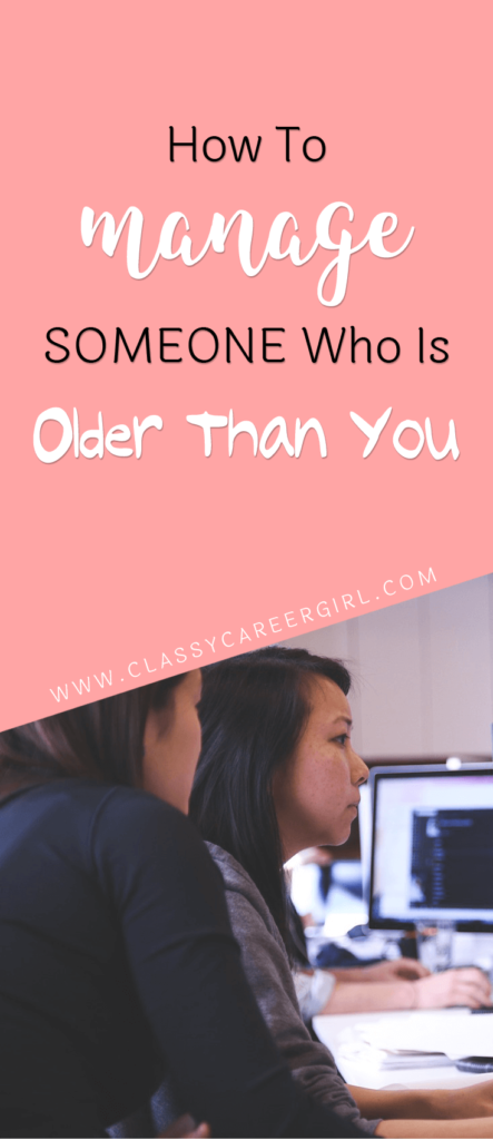 How To Manage Someone Older Than You