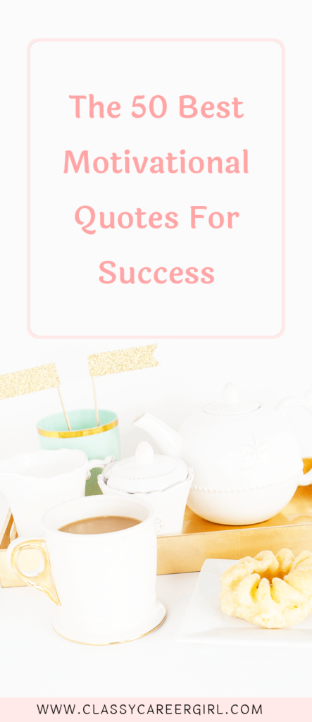 My Favorite Quotes For Work, Life, Success, & the Job Search