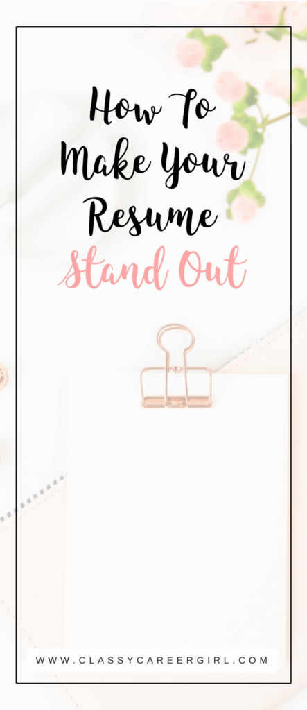 here is what you need to know to make your resume stand out from the crowd - How To Make Resume Stand Out