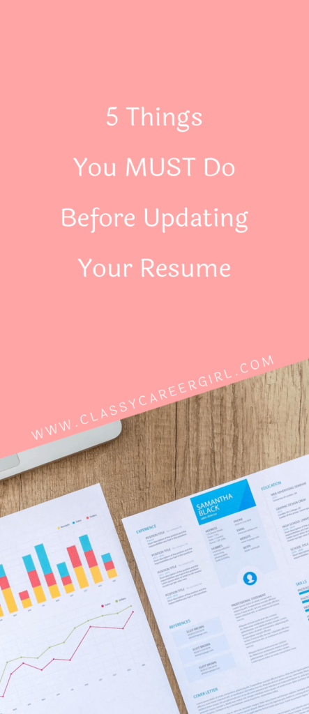 5 things you must do before updating your resume classy career girl