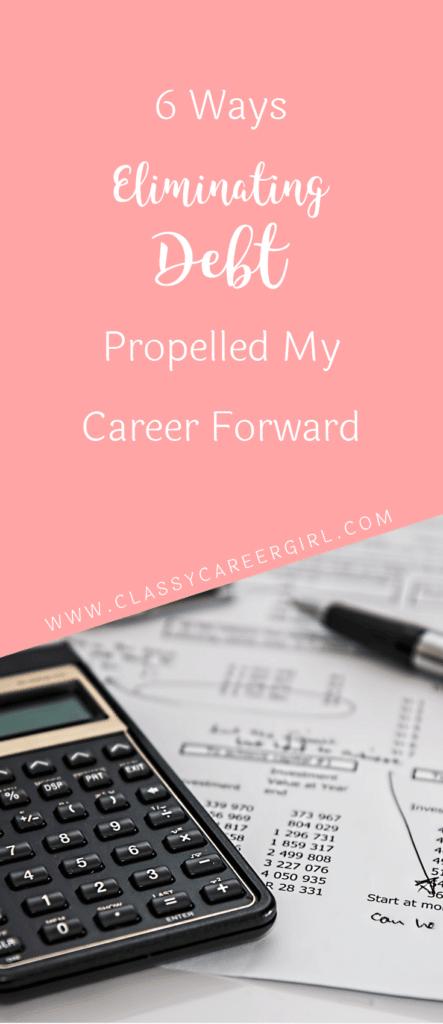 6 Ways Eliminating Debt Propelled My Career Forward