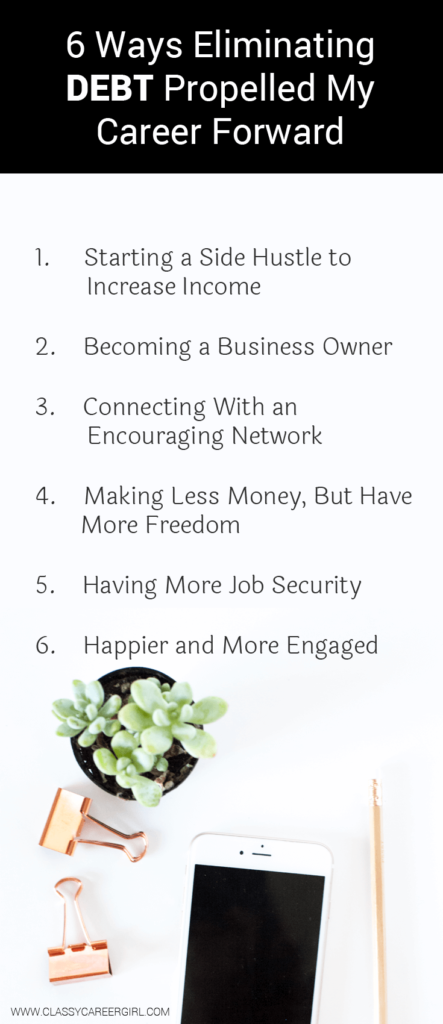 6 Ways Eliminating Debt Propelled My Career Forward list