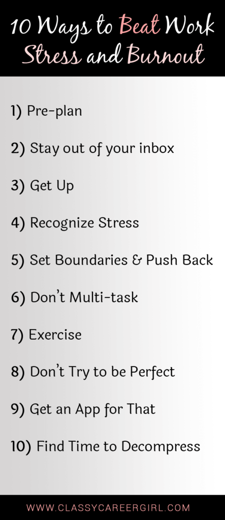 10 Ways to Beat Work Stress and Burnout list