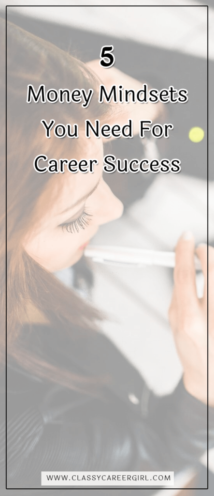 5 Money Mindsets You Need For Career Success