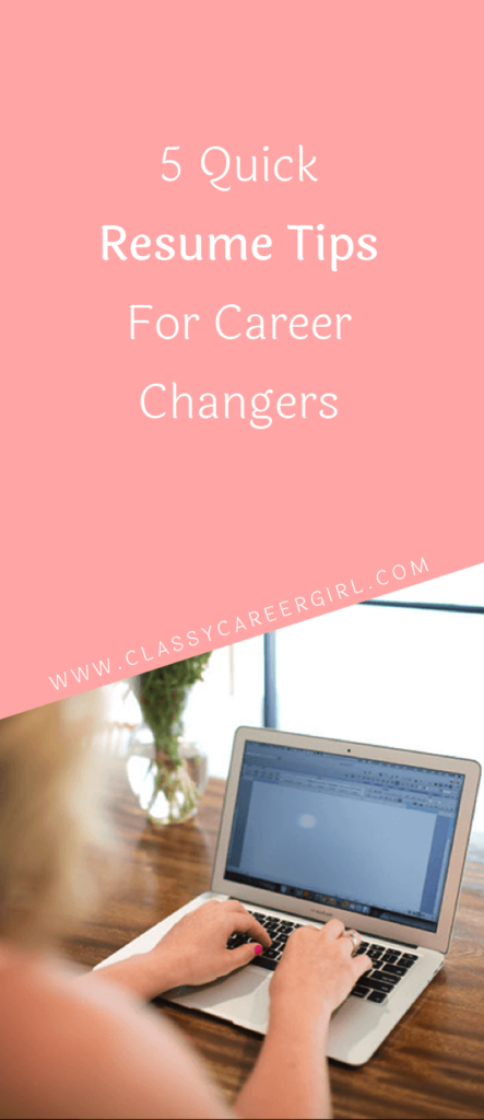 5 Quick Resume Tips For Career Changers