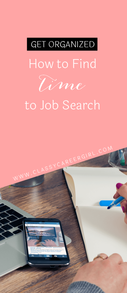 Get Organized - How to Find Time to Job Search