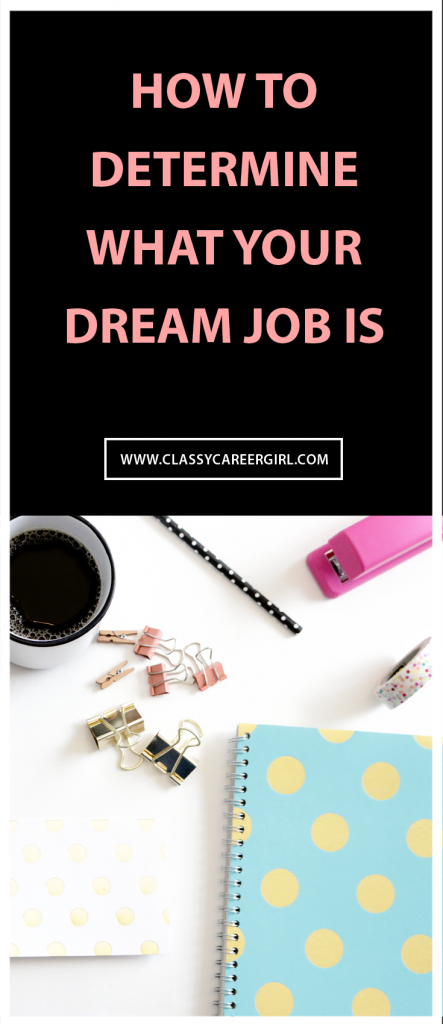 How to Determine What Your Dream Job Is