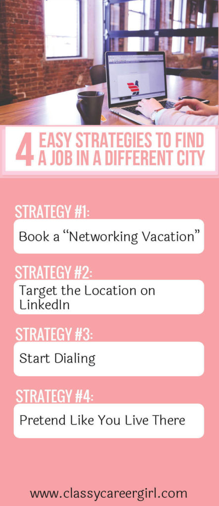 4 easy strategies to find a job in a different city