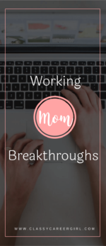 Working Mom Tips: 10 Tips For a Better Balance