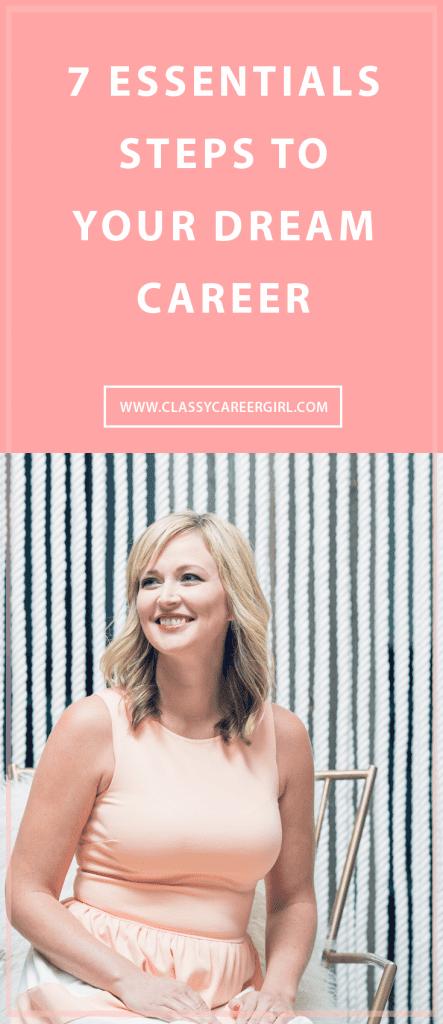 7 Essentials Steps To Your Dream Career