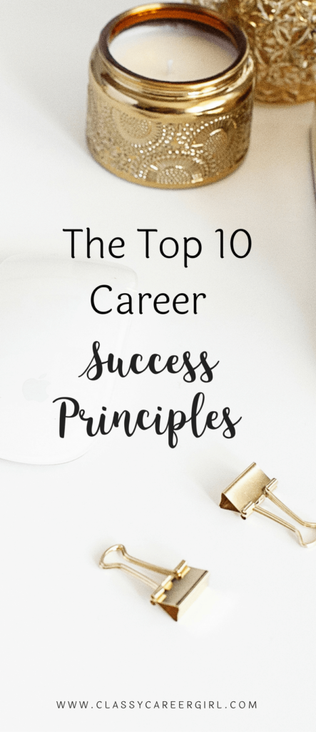 The Top 10 Career Success Principles