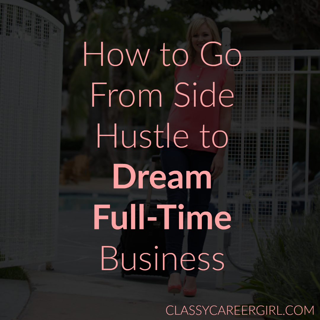 dream full time business- work for yourself