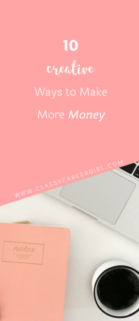 10 Creative Ways to Make More Money