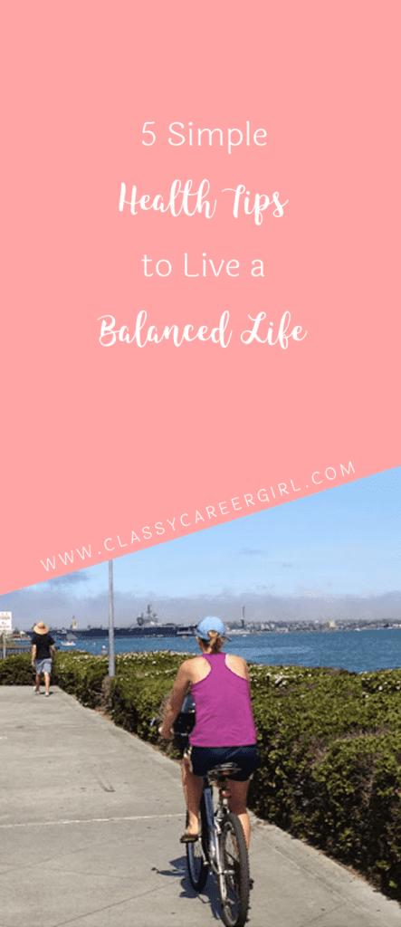 5 Simple Health Tips to Live a Balanced Life