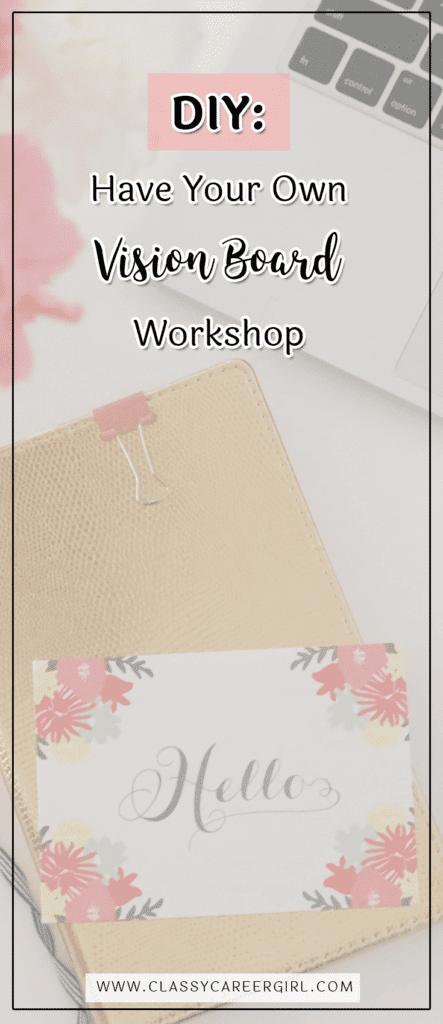 DIY - Have Your Own Vision Board Workshop