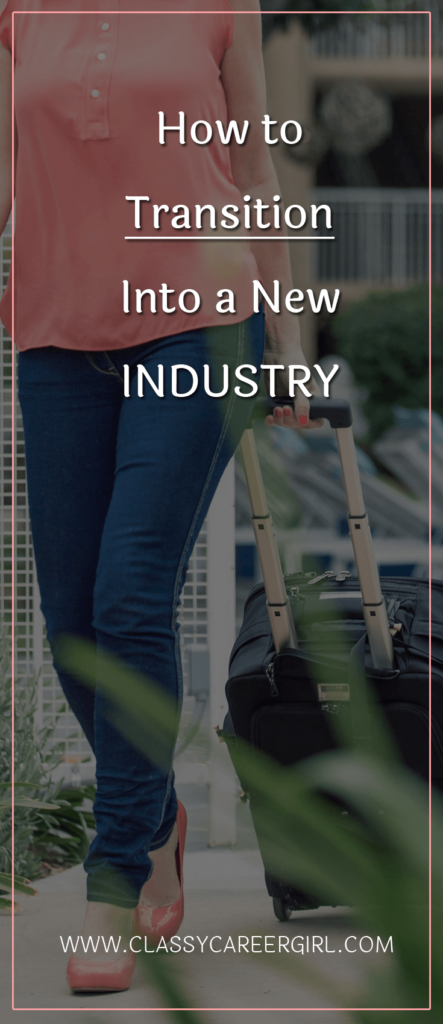 How to Transition Into a New Industry