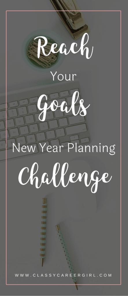 Reach Your Goals: New Year Planning Challenge