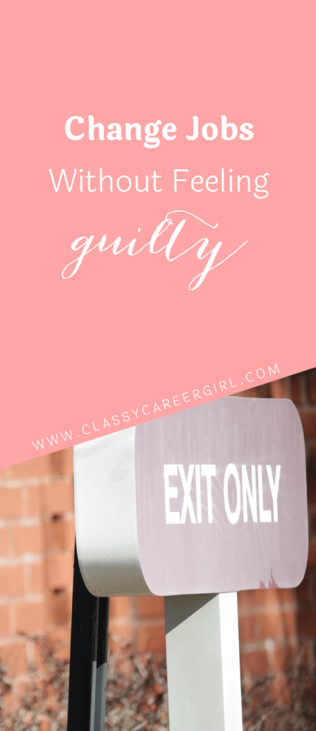 Change Jobs Without Feeling Guilty