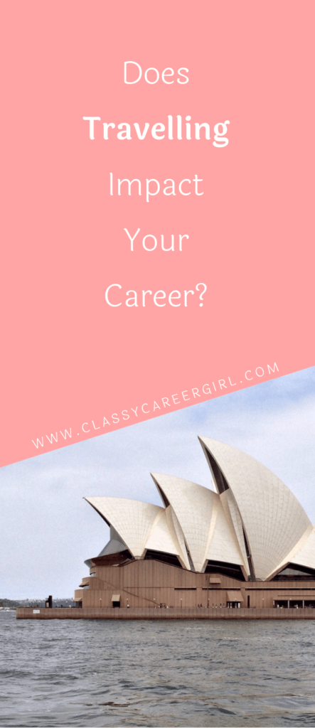 Does Travelling Impact Your Career