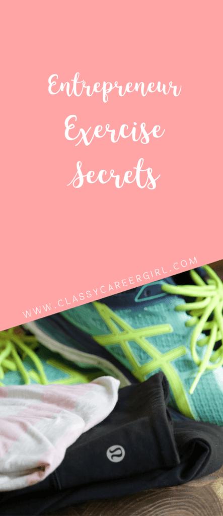 Entrepreneur Exercise Secrets
