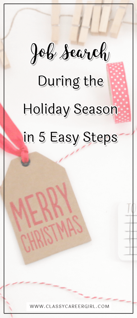 Job Search During the Holiday Season in 5 Easy Steps