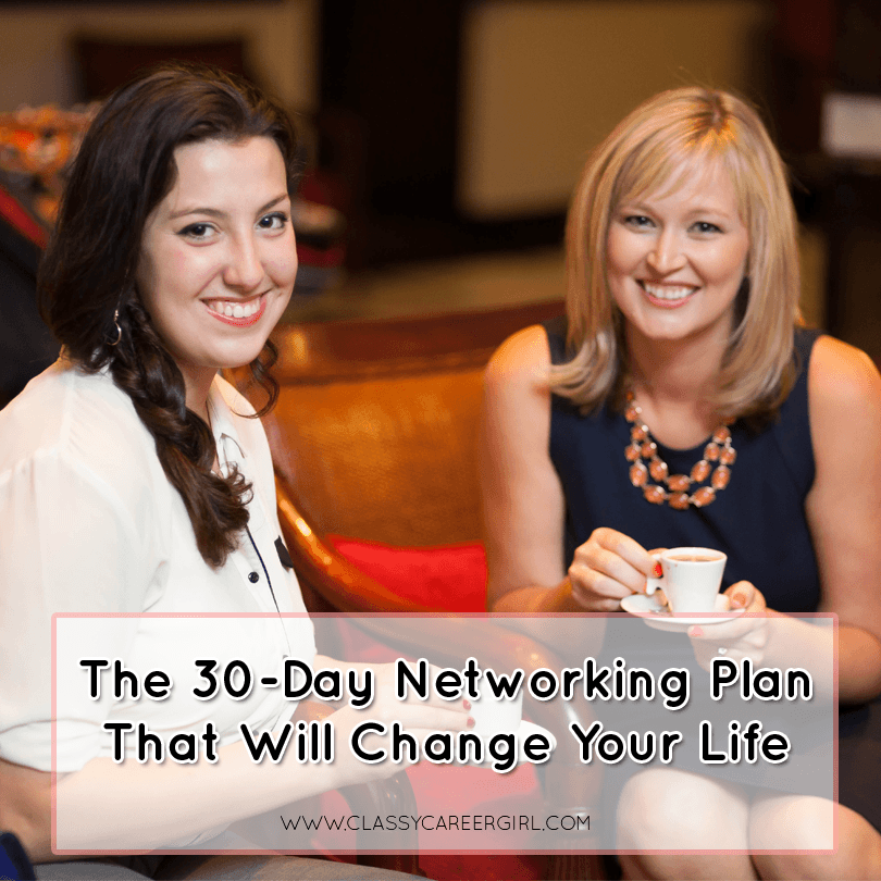 The 30-Day Networking Plan That Will Change Your Life