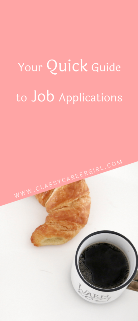 Your Quick Guide to Job Applications