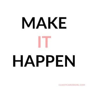 make it happen mantras