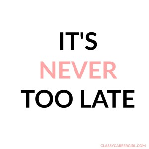 never too late mantras