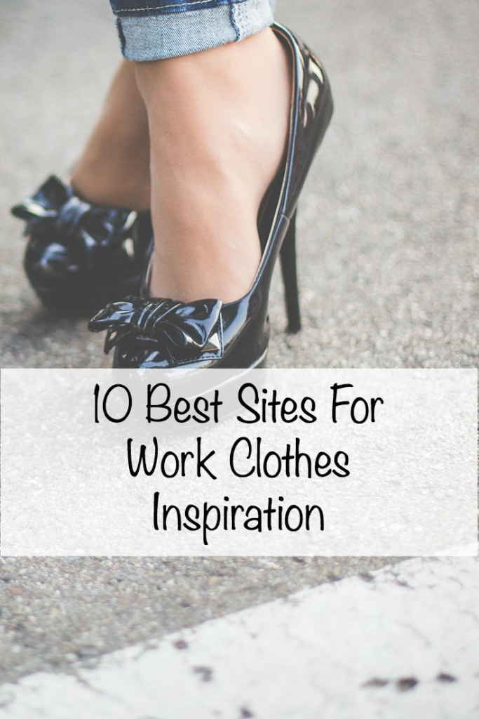 10 Best Sites for Work Clothes Inspiration