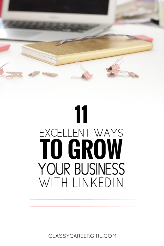 11 excellent ways to grow your business with LinkedIn