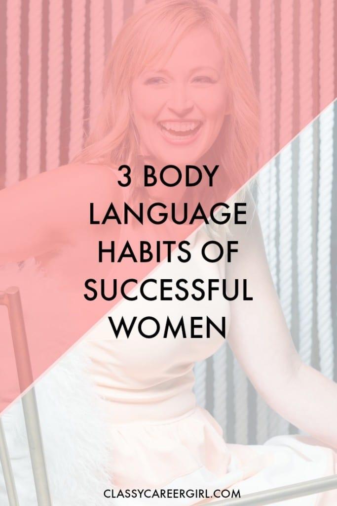 3 body language secrets of successful women