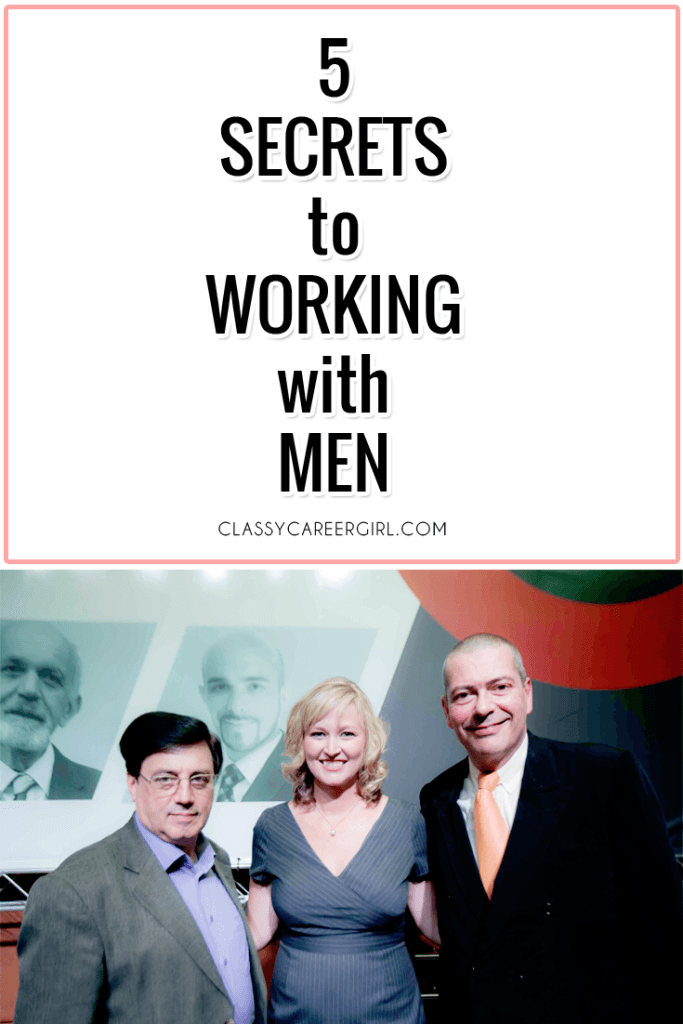 5 Secrets to Working With Men