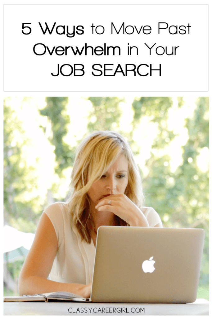 5 Ways to Move Past Overwhelm in Your Job Search