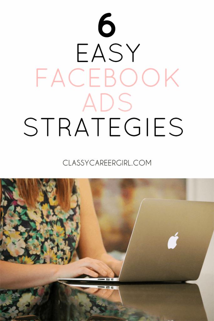 6 easy Facebook Ads Strategies