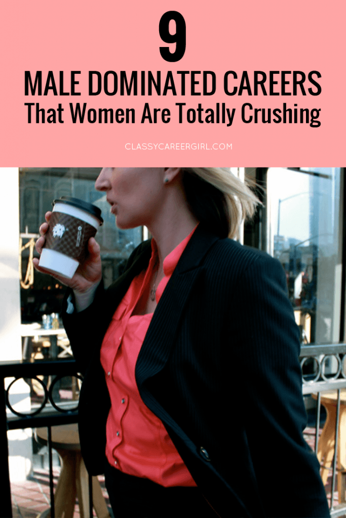 9 male dominated careers that women are totally crushing