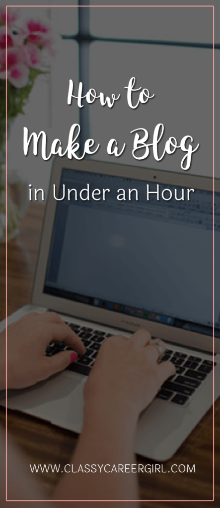 How to Make a Blog in Under an Hour
