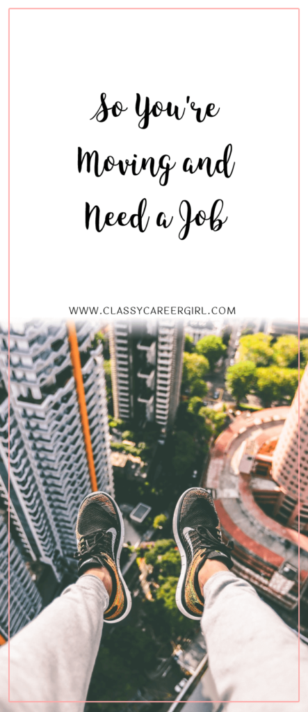 So You're Moving and Need a Job