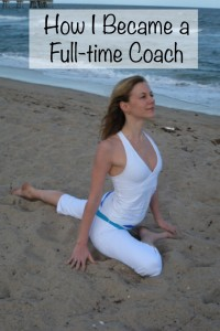 How I Became a Full-time Coach