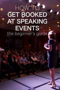 how to get booked at speaking events