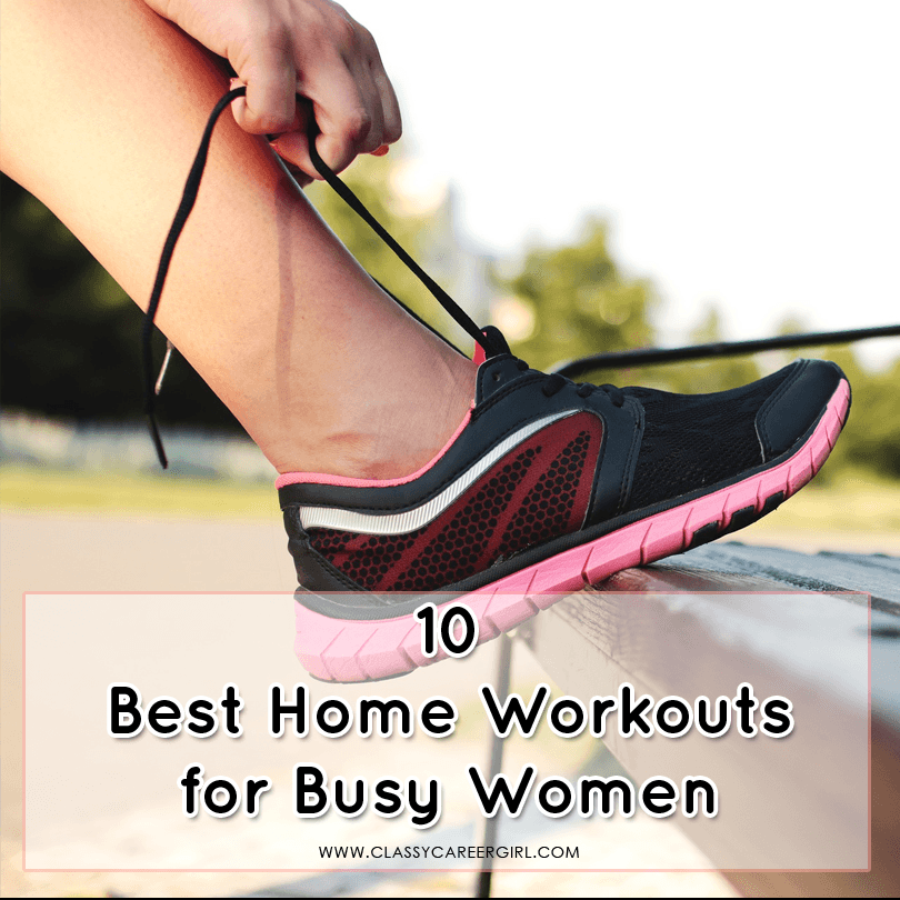 10 Best Home Workouts for Busy Women