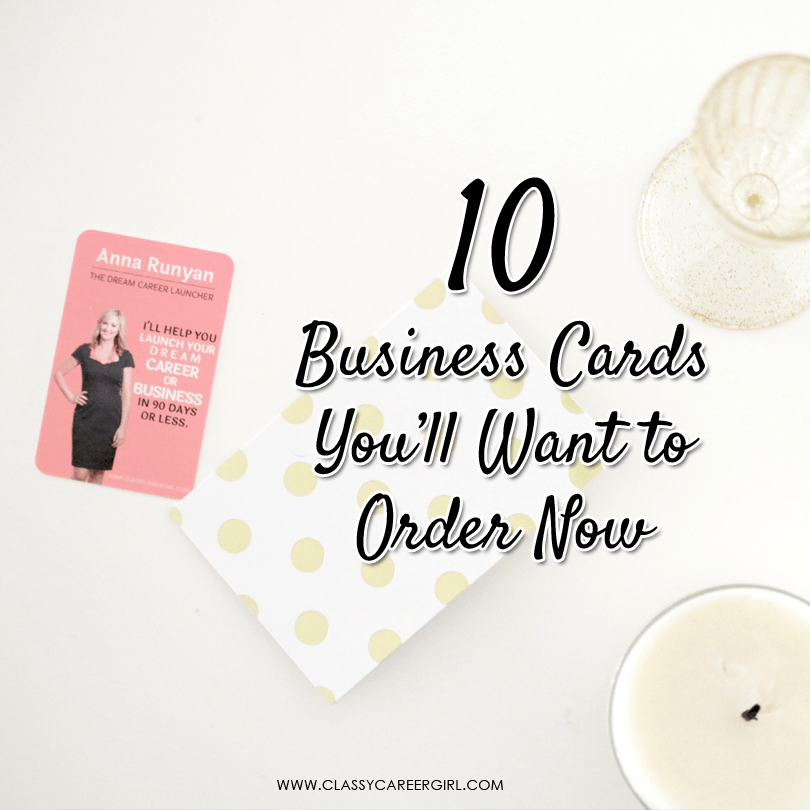 10 business cards youll want to order now classy career girl 10 business cards youll want to order now reheart Choice Image