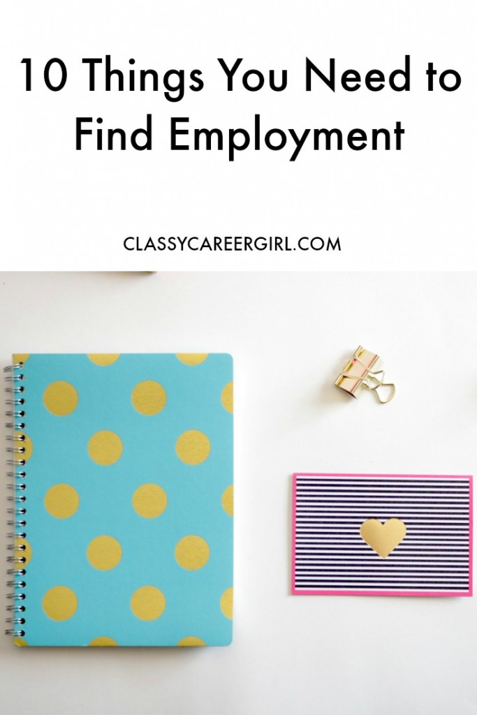 10 Things You Need to Find Employment