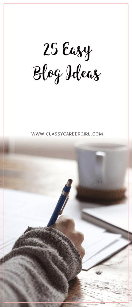 25 Easy Blog Ideas